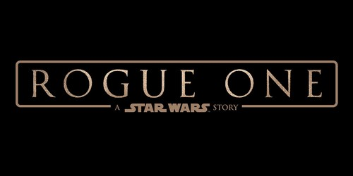 Rogue One: A Star Wars Story – theatrical release December 2016